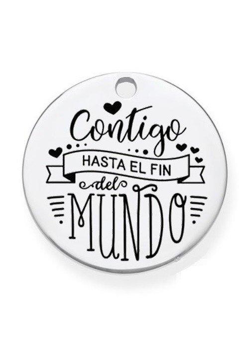 """CHAPA PRE-GRABADA """"CONTIGO HASTA EL FIN DEL MUNDO"""""""