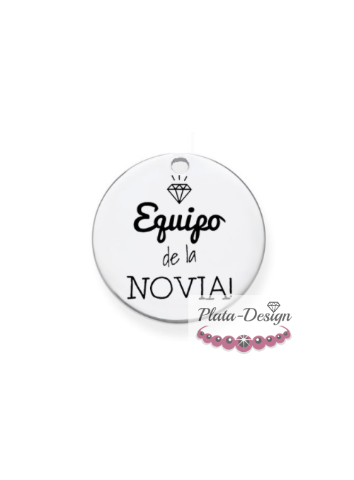 """CHAPA PRE-GRABADA """"EQUIPO DE LA NOVIA"""""""